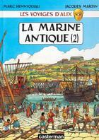 Couverture du livre « Les voyages d'Alix ; la marine antique t.2 » de Jacques Martin et Marc Henniquiau aux éditions Casterman