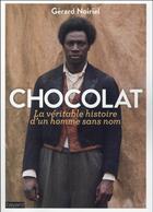 Couverture du livre « Chocolat ; la véritable histoire d'un homme sans nom » de Gerard Noiriel aux éditions Bayard