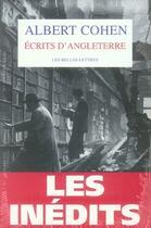 Couverture du livre « Les inédits ; coffret 2 volumes ; écrits d'Angleterre » de Albert Cohen aux éditions Belles Lettres