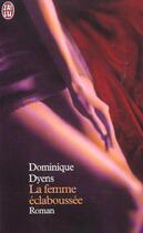 Couverture du livre « Femme eclaboussee (la) » de Dominique Dyens aux éditions J'ai Lu