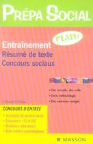Couverture du livre « Entrainement Flash ; Resume De Texte ; Concours Sociaux » de Collectif aux éditions Elsevier-masson