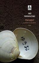 Couverture du livre « Le poids des secrets t.2 ; Hamaguri » de Aki Shimazaki aux éditions Actes Sud