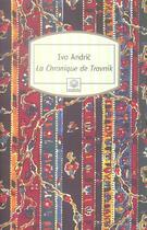 Couverture du livre « La chronique de Travnik » de Ivo Andric aux éditions Motifs