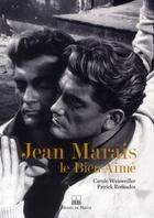 Couverture du livre « Jean Marais, le bien-aimé » de Carole Weisweiller et Patrick Renaudot aux éditions Michel De Maule