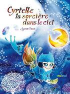 Couverture du livre « Cyrielle la sorcière dans le ciel » de Ayano Otani aux éditions Nuinui