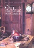 Couverture du livre « Objets Traditionnels De Nos Campagnes » de Catherine Scherrer et Pierre Clement aux éditions Alfa Communications