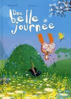 Couverture du livre « Une belle journée » de Dankerleroux et Fabienne Roulie aux éditions Chocolat
