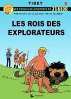 Couverture du livre « Les peur de rien t.5 ; les rois des explorateurs » de Tibet aux éditions Pan Pan