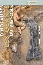 Couverture du livre « Dinosaures ; les géants du vignoble » de Mazan et Collectif et Ronan Allain et Jean-Francois Tournepiche aux éditions Eidola