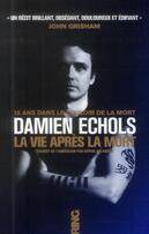 Couverture du livre « La vie après la mort » de Damien Echols aux éditions Ring