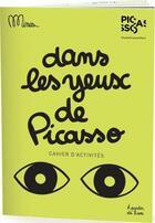 Couverture du livre « Dans les yeux de Picasso » de Minus aux éditions Minus