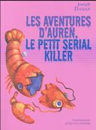 Couverture du livre « Les aventures d'Auren, le petit serial killer » de Joseph Danan et Anna Griot aux éditions Actes Sud-papiers