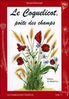 Couverture du livre « Le coquelicot, poète des champs » de Bernard Bertrand aux éditions De Terran