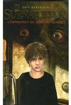 Couverture du livre « Le surnatureur » de Eric Sanvoisin aux éditions Milan