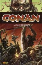 Couverture du livre « Conan T.5 ; la main de Nergal » de Cary Nord et Timothy Truman et Tomas Giorello et John Buscema et Kurt Busiek et Roy Thomas aux éditions Panini