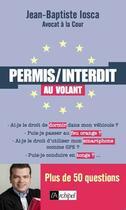 Couverture du livre « Permis-pas permis au volant » de Jean-Baptiste Iosca aux éditions Archipel
