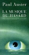 Couverture du livre « La Musique Du Hasard » de Paul Auster aux éditions Actes Sud