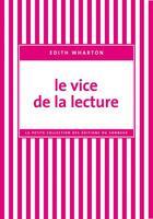 Couverture du livre « Le vice de la lecture » de Edith Wharton aux éditions Editions Du Sonneur