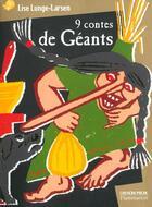 Couverture du livre « Neufs Contes De Geants » de Lise Lunge-Larsen aux éditions Pere Castor