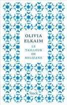 Couverture du livre « Le tailleur de Relizane » de Olivia Elkaim aux éditions Stock