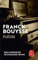 Couverture du livre « Plateau » de Franck Bouysse aux éditions Lgf