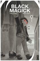 Couverture du livre « Black Magick T.2 ; passé recomposé » de Greg Rucka et Nicola Scott aux éditions Glenat Comics