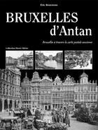 Couverture du livre « Bruxelles d'antan » de Eric Bournons aux éditions Herve Chopin