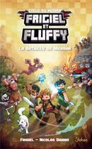 Couverture du livre « Frigiel et Fluffy T.4 ; la bataille de Meraim » de Nicolas Digard et Frigiel aux éditions Slalom