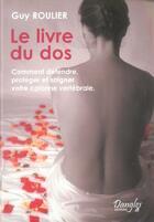 Couverture du livre « Le livre du dos » de Guy Roulier aux éditions Dangles