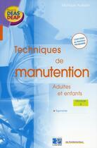 Couverture du livre « Les techniques de manutention t.4 ; ergonomie (3e édition) » de Monique Autissi aux éditions Lamarre