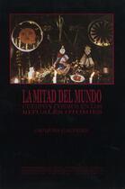 Couverture du livre « La mitad del mundo » de Jacques Galinier aux éditions Centro De Estudios Mexicanos