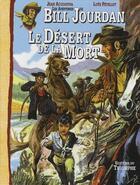 Couverture du livre « Les aventures de Bill Jourdan t.5 ; le désert de la mort » de Jean-Claude Acquaviva et Loys Petillot aux éditions Triomphe