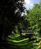 Couverture du livre « Parcs, jardins et paysages du Rhône » de Collectif aux éditions Caue Du Rhone