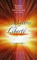 Couverture du livre « Les maîtres de la liberté » de  aux éditions Arbre Fleuri