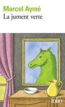 Couverture du livre « La jument verte » de Marcel Aymé aux éditions Gallimard