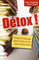 Couverture du livre « Détox ! faites le ménage dans votre vie et dans votre tête » de Theobald Theo C aux éditions Afnor