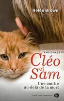 Couverture du livre « Cléo et Sam ; une amitié au-delà de la mort » de Helen Brown aux éditions Jean-claude Gawsewitch