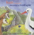Couverture du livre « Toni le cigogneau découvre la montagne » de Veronique Renner et Jean-Marie Jost aux éditions Petites Vagues
