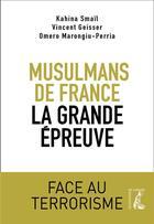 Couverture du livre « Les musulmans de France face au djihadisme » de Vincent Geisser et Djuhra Benchir et Omero Marongiu-Perria aux éditions Atelier