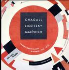 Couverture du livre « Chagall, Lissitzky, Malévitch, l'avant-garde russe à Vitebsk, 1918-1922 » de Collectif aux éditions Centre Pompidou