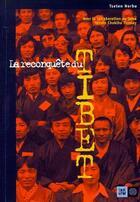 Couverture du livre « La reconquête du Tibet » de Norbu Tseten aux éditions Indigene