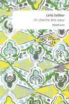 Couverture du livre « J.H. cherche âme soeur » de Leila Sebbar aux éditions Elyzad