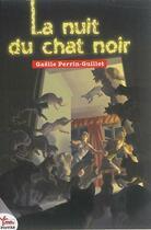 Couverture du livre « La nuit du chat noir » de Gaelle Perrin aux éditions Rouge Safran