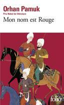 Couverture du livre « Mon nom est rouge » de Orhan Pamuk aux éditions Gallimard