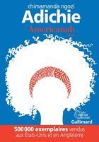Couverture du livre « Americanah » de Chimamanda Ngozi Adichie aux éditions Gallimard