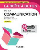 Couverture du livre « La boîte à outils ; de la communication (4e édition) » de Philippe Gerard et Bernadette Jezequel aux éditions Dunod