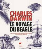 Couverture du livre « Le voyage du Beagle ; l'édition illustrée du carnet de voyage et du journal de bord » de Charles Darwin aux éditions Delachaux & Niestle