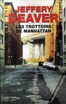 Couverture du livre « Les trottoirs de Manhattan » de Deaver-J aux éditions Calmann-levy