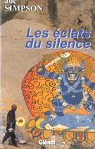 Couverture du livre « Les éclats du silence » de Joe Simpson aux éditions Glenat