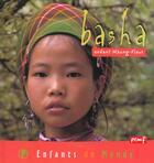Couverture du livre « Basha ; enfant mhong-fleur » de Herve Giraud et Jean-Charles Rey aux éditions Pemf